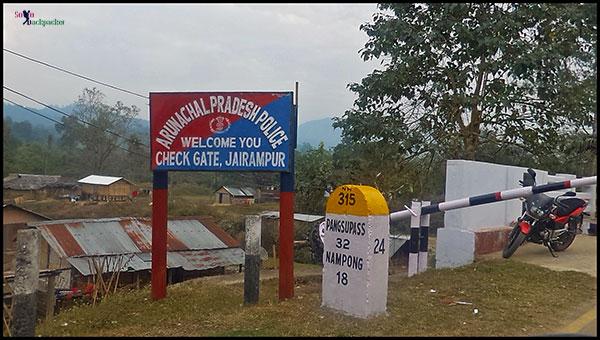 Jairampur Check Post at Assam-Arunachal Border on famous Stilwell Road